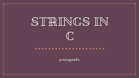 Strings in C language